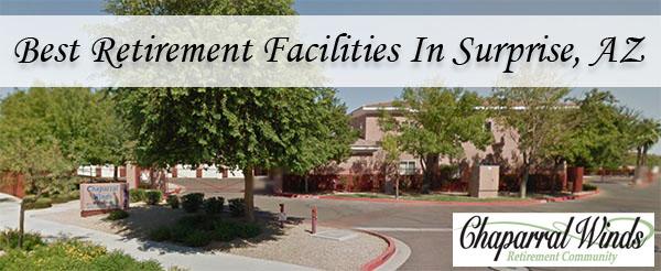 Best Retirement Facilities In Surprise, AZ
